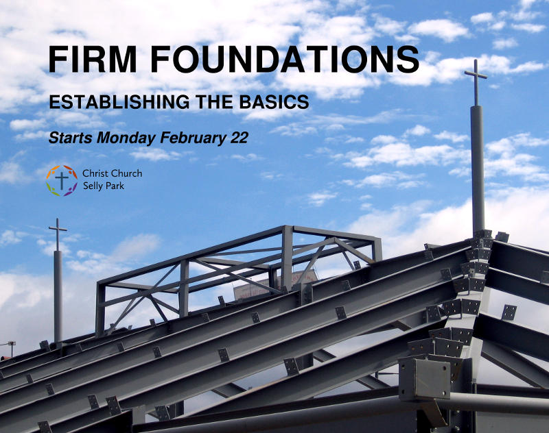 The Firm Foundations course at Christ Church