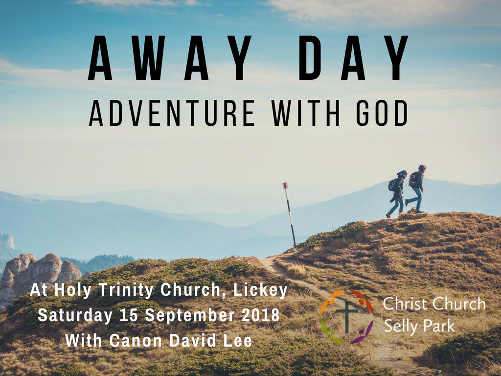 Christ Church Away Day: Saturday 15 September