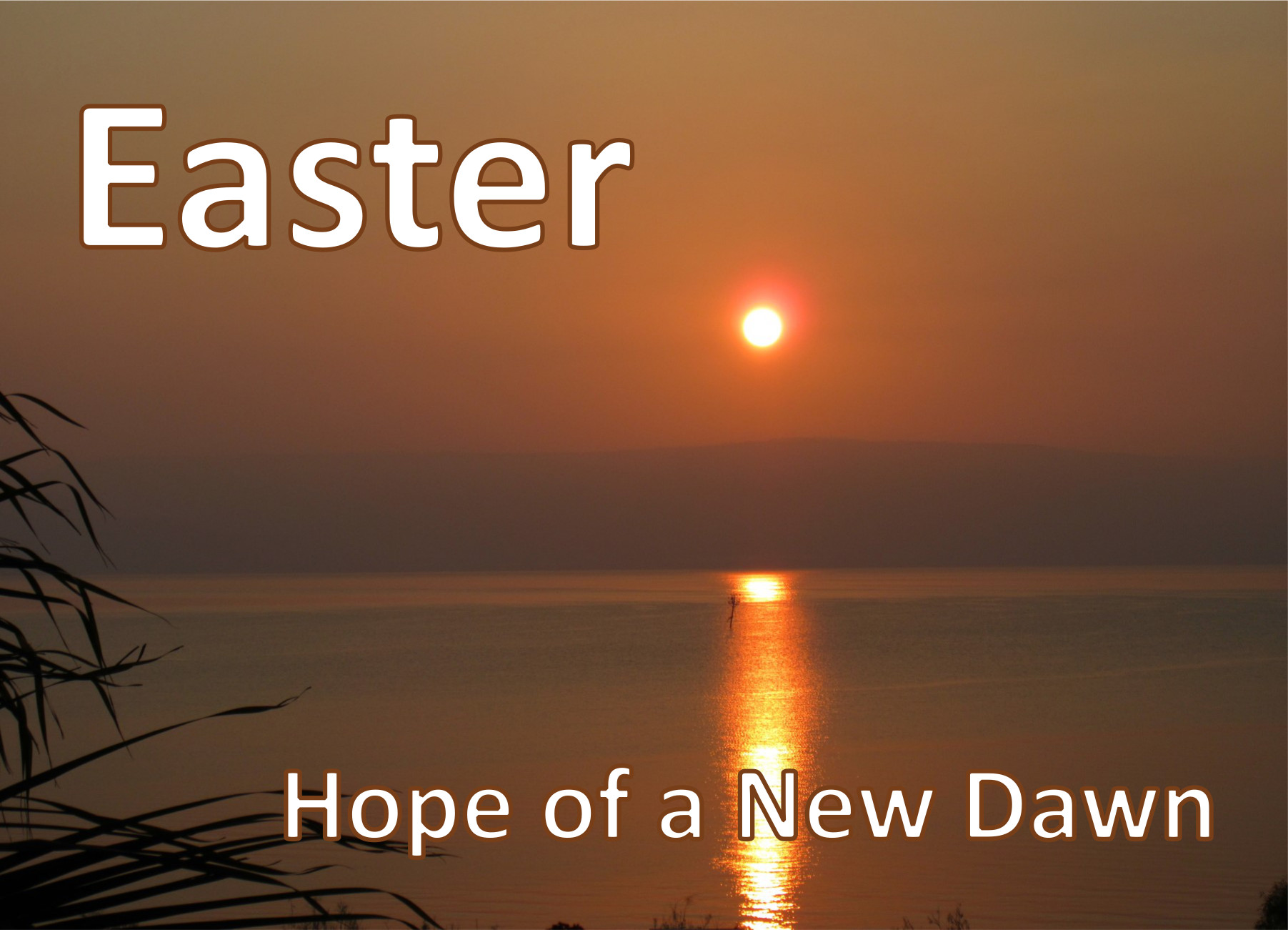 Easter: Hope of a new dawn