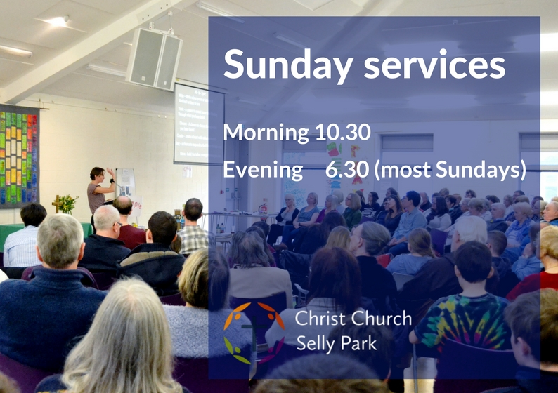 Christ Church Sunday services: 10.30 am and 6.30 pm